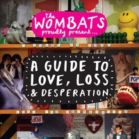 Cover of the track A Guide to Love, Loss & Desperation