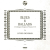 Couverture de l'album Blues & Ballads (A Folksinger's Songbook), Volumes I & II