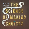 Cover of the album The Science of Making Choices