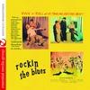 Cover of the album Rockin' the Blues (Original Soundtrack) [Remastered]