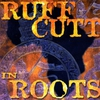 Cover of the album Ruff Cutt In Roots