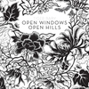 Cover of the album Open Windows Open Hills