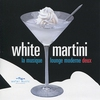 Couverture de l'album White Martini