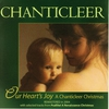 Couverture de l'album Our Heart's Joy: A Chanticleer Christmas