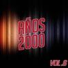 Couverture de l'album Años 2000 Vol. 6