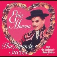 Cover of the track Eric Morena : Ses plus grands succès