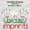 Couverture de l'album The Best of Blaze, Vol. 2 - Hubert Street