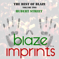 Couverture du titre The Best of Blaze, Vol. 2 - Hubert Street