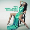 Cover of the album You Might Need Somebody