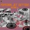 Cover of the album Popcorn Jet Setters Vol. 6