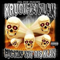 Cover of the track F****n' Wit Dis Klan (Evil Pimp Presents:)