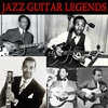 Cover of the album Jazz Guitar Legends