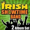 Cover of the album Irish Showtime Band - 2 Album Set