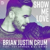Cover of the album Show Me Love (feat. Toy Armada & DJ Grind) - Single
