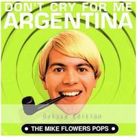 Couverture du titre Don't Cry for Me Argentina (Deluxe Edition)