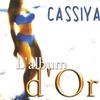 Cover of the album Cassiya, l'album d'Or (Sega)
