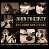 Cover of the album The Long Road Home: The Ultimate John Fogerty - Creedence Collection