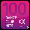 Couverture de l'album 100 Dance Club Hits Vol. 1
