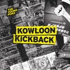 Cover of the album Kowloon Kickback (Gramophonedzie Mix) - Single