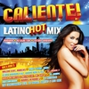 Cover of the album Caliente! Latino Hot Mix