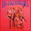 Cover of the album Les Excentriques