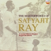 Couverture de l'album The Masterworks Of Satyajit Ray