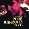 Couverture de l'album Nervous Nitelife: Pure Behrouz NYC