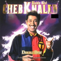 Couverture du titre Cheb Khaled, Double Best, 25 titres originaux remasterisés