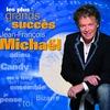 Couverture de l'album Les plus grands succès de Jean-François Michaël
