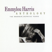 Cover of the track Emmylou Harris Anthology: The Warner / Reprise Years