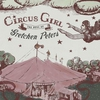 Cover of the album Circus Girl: The Best of Gretchen Peters