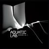 Couverture de l'album Aquatic Lab Sessions, Vol. 1