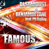 Cover of the track Famous (Original Club Mix) [feat. Pit Bailay]