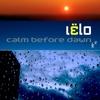 Cover of the album Calm Before Dawn