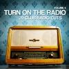 Cover of the album Turn On the Radio, Vol. 4 (20 Club Radio Cuts)