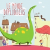 Cover of the album Le Monde Diplodocus