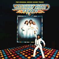 Couverture du titre Saturday Night Fever (The Original Movie Soundtrack)