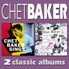 Couverture de l'album Chet Baker Sings / Chet Baker Sings and Plays