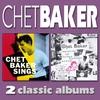 Cover of the album Chet Baker Sings / Chet Baker Sings and Plays