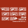 Cover of the album Garrincha Mixtape vol. 5 – Gran volata