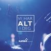Cover of the album Vi Har Alt I Deg