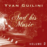 Cover of the track Yvan Guilini and His Music, Vol. 2