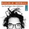 Cover of the album La fortuna che abbiamo - live