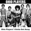 Cover of the album Ohio Players' I Gotta Get Away - EP
