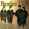 Couverture de l'album Beatles Cafe'