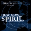 Cover of the album How Now Spirit, Whither Wander You?
