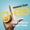 Cover of the track I Still Believe / Super Bass (Glee Cast Version)