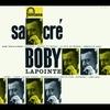 Couverture de l'album Sacré Bobby Lapointe (Collection 25 CM)