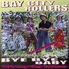 Cover of the album Bay City Rollers Bye Bye Baby