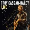 Cover of the album Troy Cassar-Daley: Greatest Hits (Live)